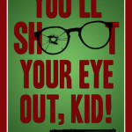 you-ll-shoot-your-eye-out-kid[1]